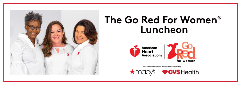 The Go Red for Women Luncheon