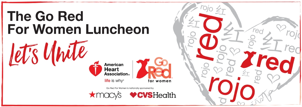 Let's unite at the Go Red for Women Luncheon